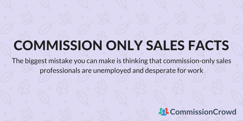 commission only sales rep facts
