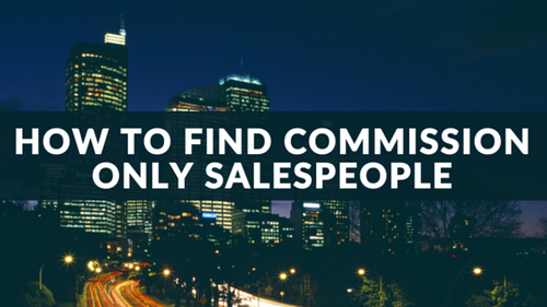 how-to-find-commission-only-salespeople