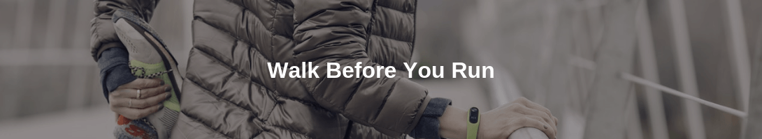 walk before you run in sales